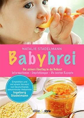 Das Buch - Babybrei: Der sichere Einstieg in die Beikost - bestellen