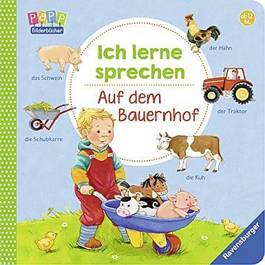 Das Kinderbuch - Ich lerne sprechen: Auf dem Bauernhof - bestellen