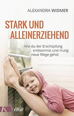 Das Buch - Stark und alleinerziehend - bestellen