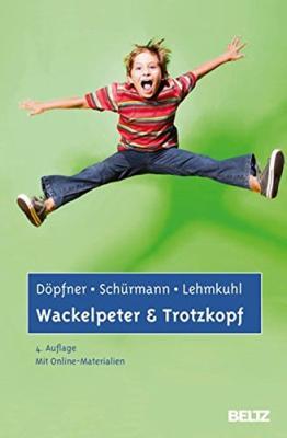 Das Buch - Wackelpeter und Trotzkopf, Hilfe bei ADHS - bestellen