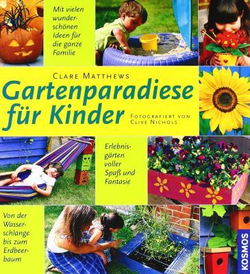 Das Buch - Gartenparadiese für KInder - bestellen