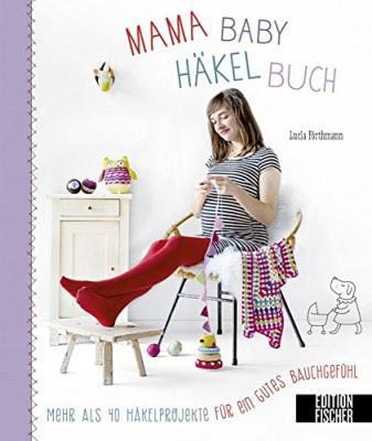Das Mama-Baby-Häkelbuch bestellen