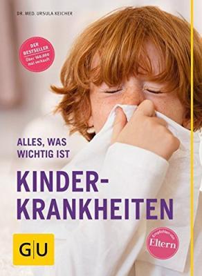 Das Buch - Kinderkrankheiten, Alles was wichtig ist - bestellen