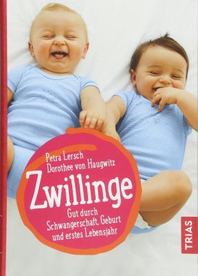 Das Buch ZWILLINGE: Gut durch Schwangerschaft, Geburt und erstes Lebensjahr kaufen