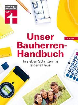 Unser Bauherren-Handbuch von Stiftung Warentest bestellen