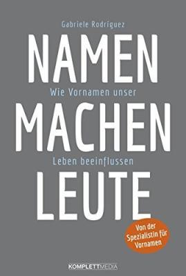 Das Buch - Namen machen Leute - bestellen