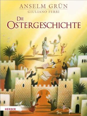 Das Buch - Die Ostergeschichte - bestellen