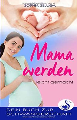 Das Buch - Mama werden leicht gemacht - bestellen