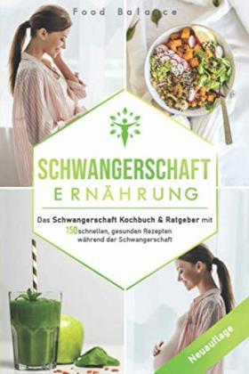 Das Schwangerschaft Kochbuch & Ratgeber bestellen